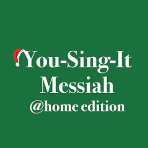 You Sing It Messiah