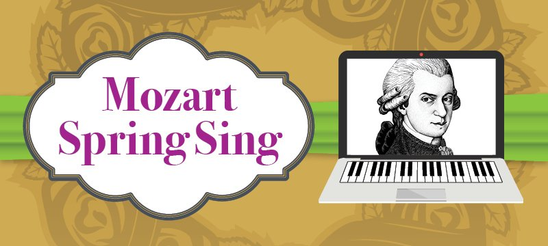 Mozart Spring Sing